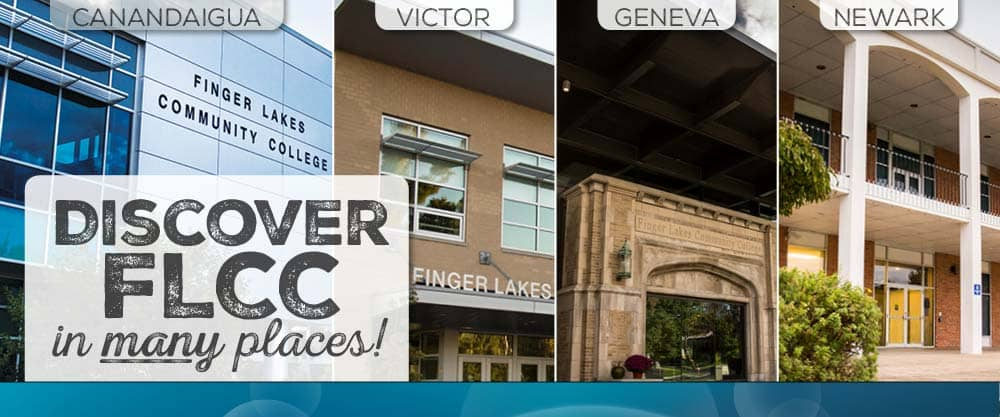 Discover FLCC in many places - Canandaigua, Victor, Geneva, and Newark