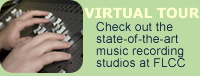 VIRTUAL TOUR Check out the state-of-the-art music recording studios at FLCC